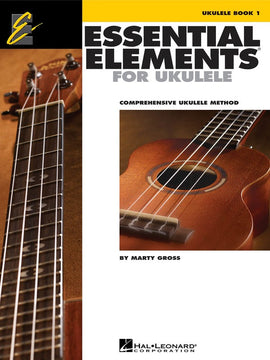 ESSENTIAL ELEMENTS FOR UKULELE BK 1 EE