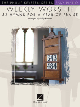 WEEKLY WORSHIP 52 HYMNS YEAR OF PRAISE