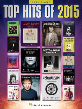 TOP HITS OF 2015 EASY PIANO