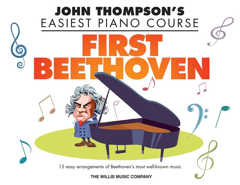 FIRST BEETHOVEN EASIEST PIANO COURSE