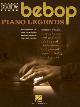BEBOP PIANO LEGENDS ARTIST TRANSCRIPTIONS