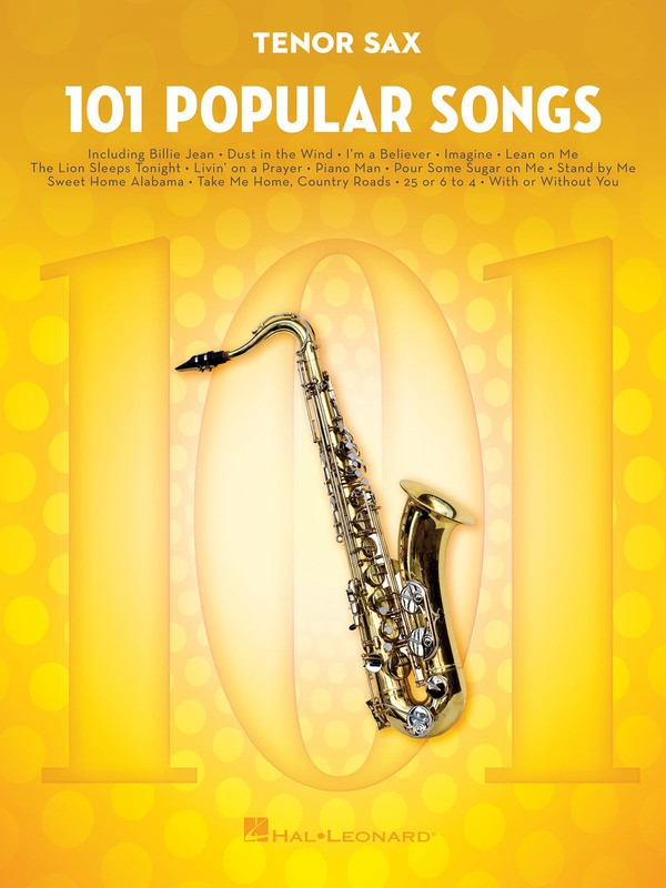 101 POPULAR SONGS FOR TENOR SAX