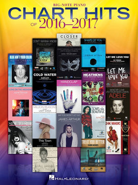CHART HITS OF 2016-2017 BIG NOTE PIANO