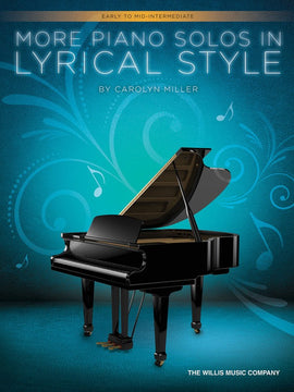 MILLER - MORE PIANO SOLOS IN LYRICAL STYLE