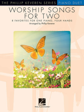 WORSHIP SONGS FOR TWO PHILLIP KEVEREN SERIES PIANO DUET