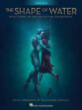 THE SHAPE OF WATER MOVIE SOUNDTRACK PIANO SOLO