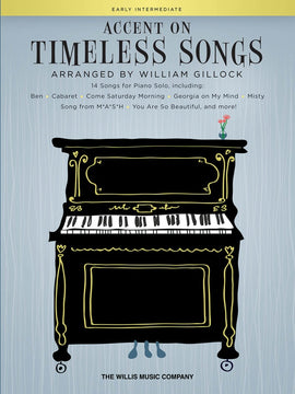 ACCENT ON TIMELESS SONGS FOR PIANO ARR GILLOCK