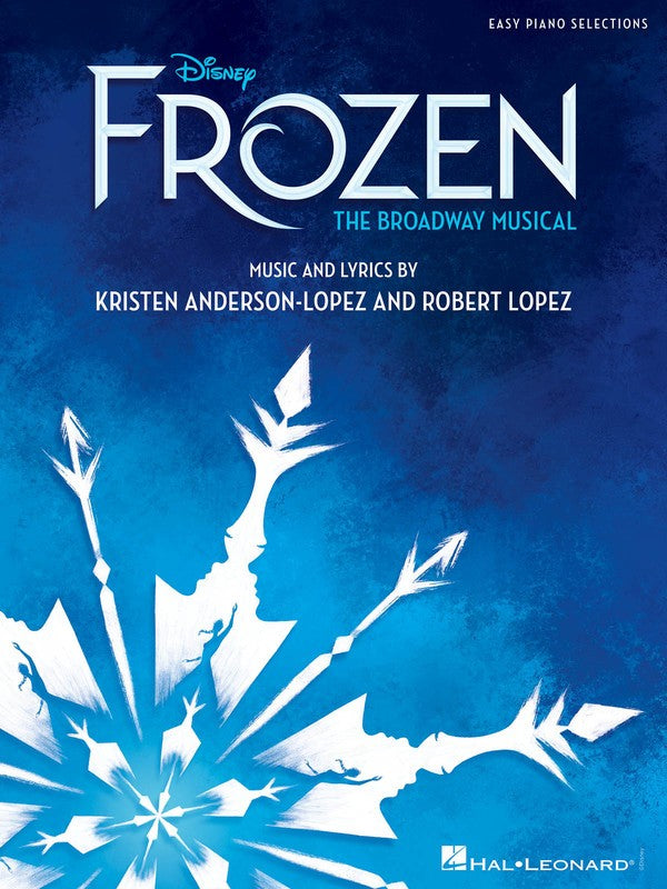 DISNEY FROZEN THE BROADWAY MUSICAL EASY PIANO