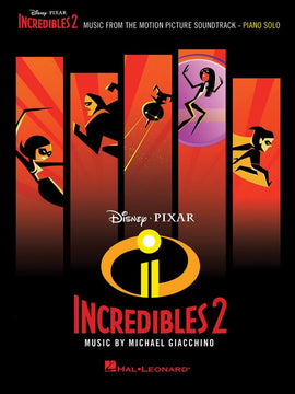 INCREDIBLES 2 MOVIE SOUNDTRACK PIANO SOLO