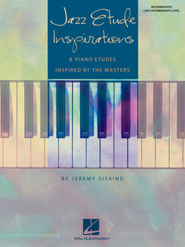 JAZZ ETUDE INSPIRATIONS INTERMEDIATE PIANO SOLOS