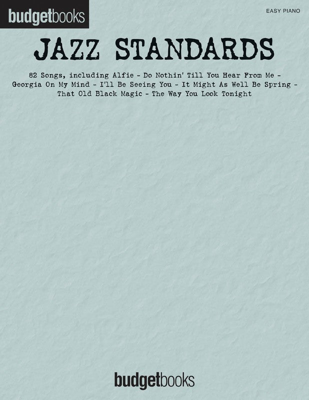 BUDGET BOOKS JAZZ STANDARDS EASY PIANO