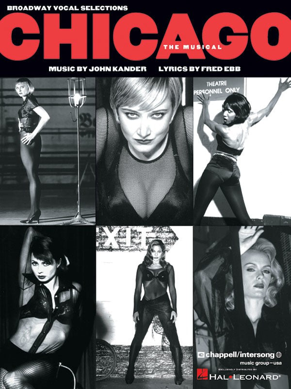 CHICAGO THE MUSICAL BROADWAY VOCAL SELECTIONS