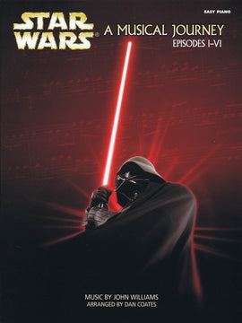 STAR WARS A MUSICAL JOURNEY (EPISODES I - VI) EP