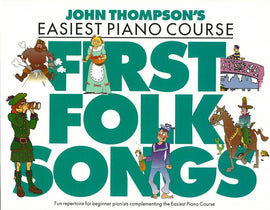 EASIEST PIANO COURSE FIRST FOLK SONGS