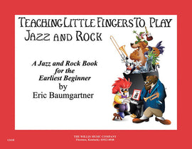 TEACHING LITTLE FINGERS TO PLAY JAZZ AND ROCK BK/CD