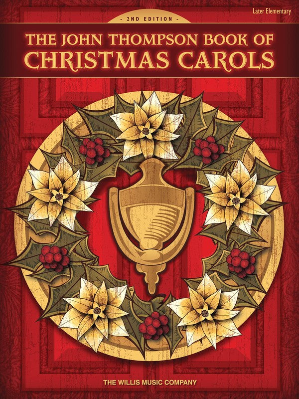 JOHN THOMPSON BOOK OF CHRISTMAS CAROLS