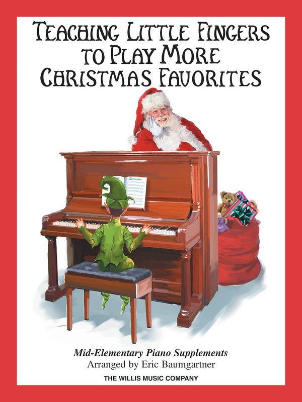 TEACHING LITTLE FINGERS MORE CHRISTMAS FAVORITES