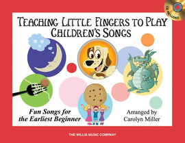 TEACHING LITTLE FINGERS TO PLAY CHILDRENS SONGS BK/CD