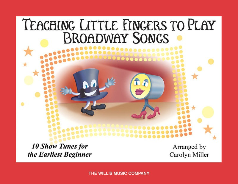 TEACHING LITTLE FINGERS TO PLAY BROADWAY SONGS