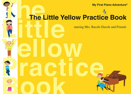 PIANO ADVENTURES LITTLE YELLOW PRACTICE BOOK
