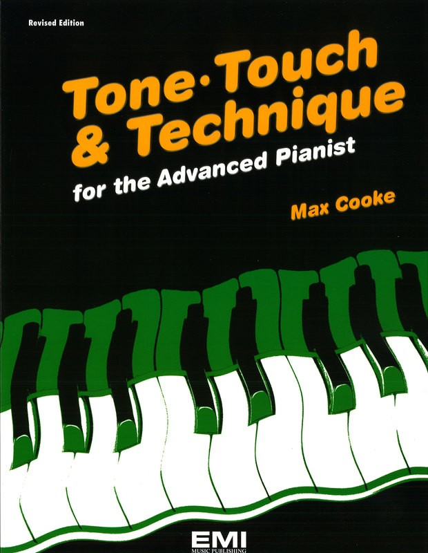 TONE TOUCH AND TECHNIQUE ADV PIANIST