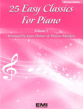25 EASY CLASSICS FOR PIANO BK 2