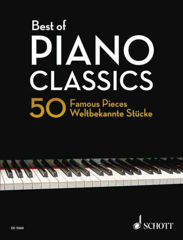 BEST OF PIANO CLASSICS 50 FAMOUS PIECES