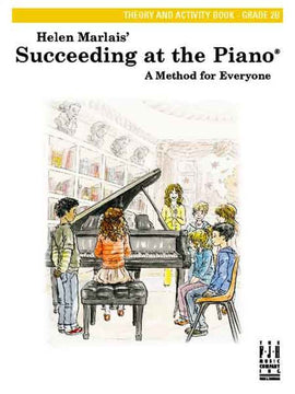 SUCCEEDING AT THE PIANO GR 2B THEORY & ACTIVITY