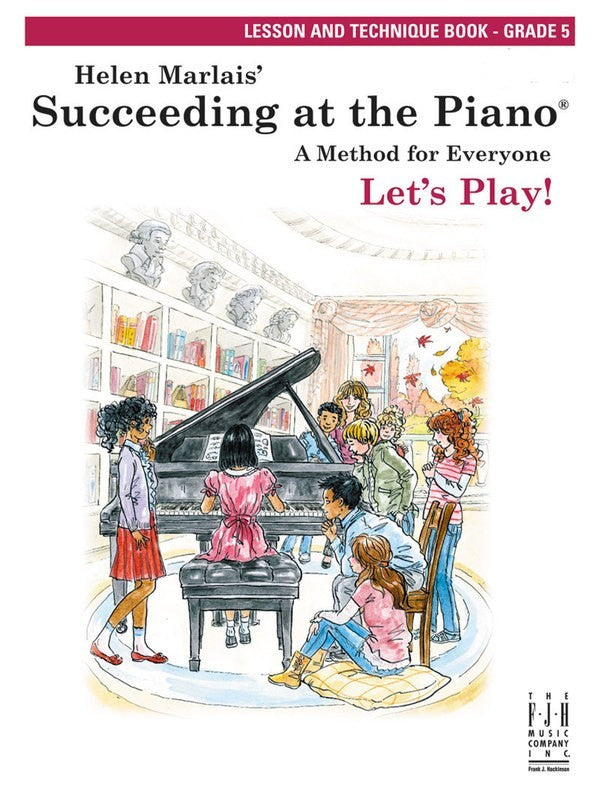 SUCCEEDING AT THE PIANO GR 5 LESSON & TECH BOOK