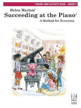 SUCCEEDING AT THE PIANO GR 5 THEORY & ACTIVITY