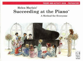 SUCCEEDING AT THE PIANO 2ND EDITION PREP THEORY & ACTIVITY