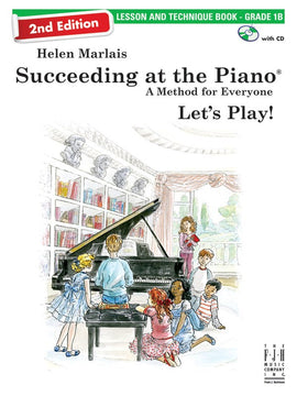 SUCCEEDING AT THE PIANO 2ND ED GRADE 1B LESSON & TECH BK/CD