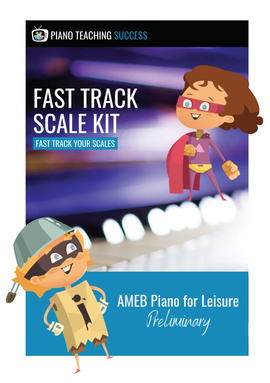 FAST TRACK SCALE KIT - AMEB PIANO FOR LEISURE PRELIMINARY