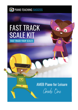 FAST TRACK SCALE KIT - AMEB PIANO FOR LEISURE GRADE 1