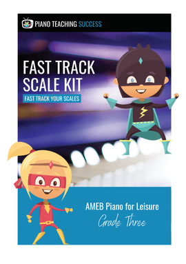 FAST TRACK SCALE KIT - AMEB PIANO FOR LEISURE GRADE 3