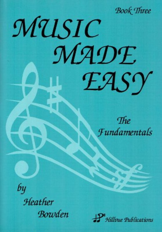 MUSIC MADE EASY BOOK 3