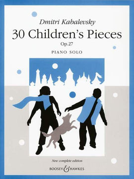 KABELEVSKY 30 CHILDRENS PIECES PIANO OP 27 COMPLETE