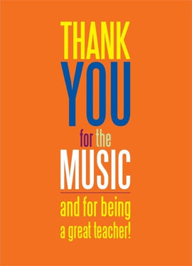 Thank You for the Music and being a Great Teacher!
