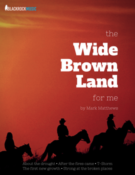 The Wide Brown Land For Me (by Mark Matthews)