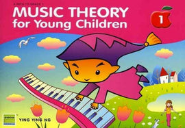 MUSIC THEORY FOR YOUNG CHILDREN LEVEL 1 2ND EDITION