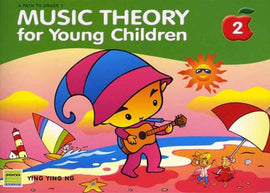 MUSIC THEORY FOR YOUNG CHILDREN LEVEL 2 2ND EDITION
