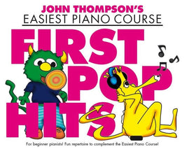 EASIEST PIANO COURSE FIRST POP HITS