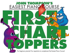 EASIEST PIANO COURSE FIRST CHART TOPPERS