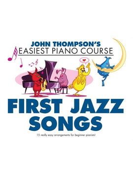 EASIEST PIANO COURSE FIRST JAZZ SONGS