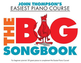 EASIEST PIANO COURSE THE BIG SONGBOOK