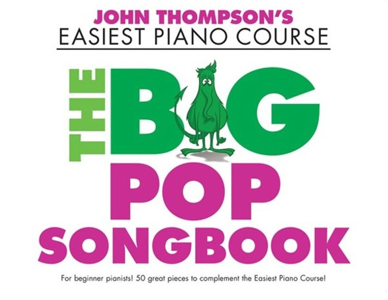EASIEST PIANO COURSE THE BIG POP SONGBOOK