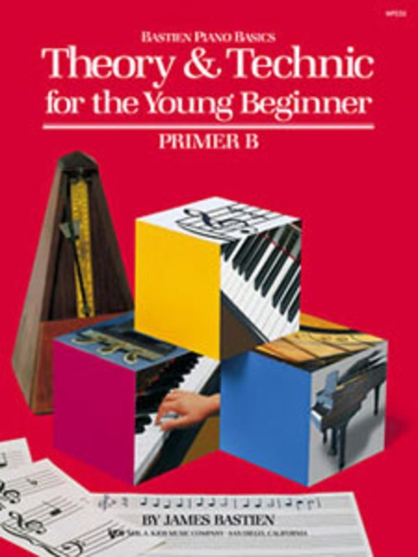 THEORY AND TECHNIC FOR THE YOUNG BEGINNER B