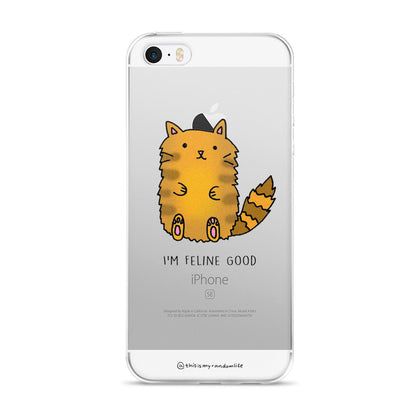 I'm Feline Good iPhone Case