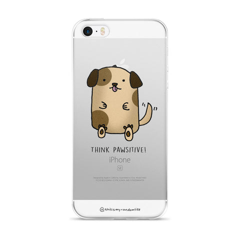 Think Pawsitive Phone Case