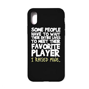 Some People Have to Wait Their Entire Lives Cool Soccer Mom iPhone Xs Case iPhone X Cellphone Cell Case